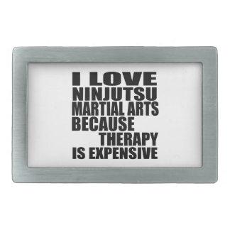 I LOVE NINJUTSU MARTIAL ARTS BECAUSE THERAPY IS EX RECTANGULAR BELT BUCKLE