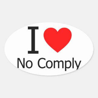 I Love No Comply Oval Sticker