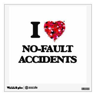 I Love No-Fault Accidents Wall Graphics