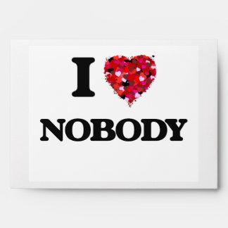 I Love Nobody Envelopes