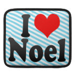 I love Noel Sleeves For iPads