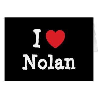 I love Nolan heart custom personalized Card