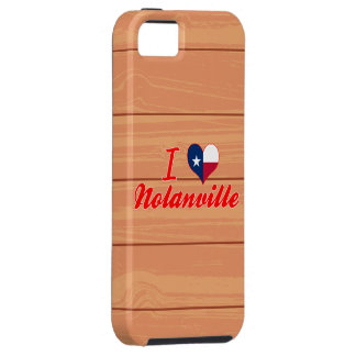 I Love Nolanville, Texas iPhone 5 Covers