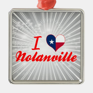 I Love Nolanville, Texas Square Metal Christmas Ornament