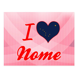 I Love Nome, Alaska Postcard