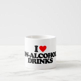 I LOVE NON-ALCOHOLIC DRINKS 6 OZ CERAMIC ESPRESSO CUP