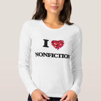 I Love Nonfiction Shirts