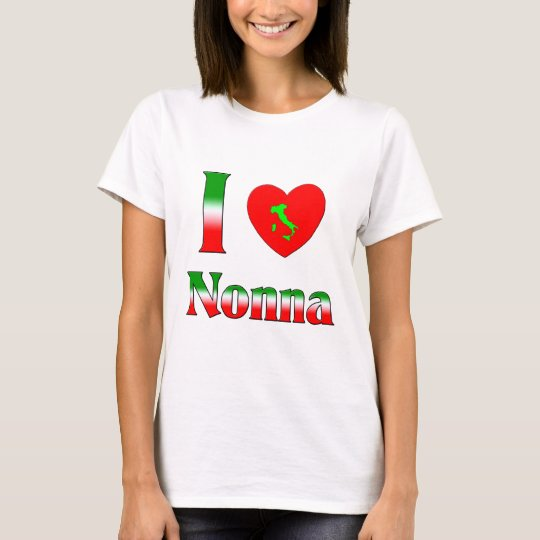 I Love Nonna (Italian Grandmother) T-Shirt