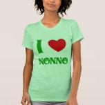 I Love Nonno (Italian Grandfather) T Shirts