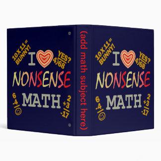 I Love Nonsense Math 3 Ring Binders
