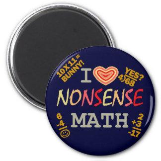 I Love Nonsense Math Magnet