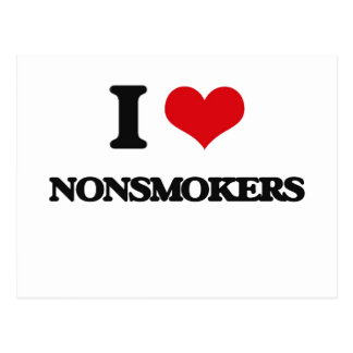 I Love Nonsmokers Post Cards