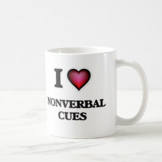 I Love Nonverbal Cues Coffee Mug