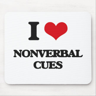 I Love Nonverbal Cues Mouse Pad