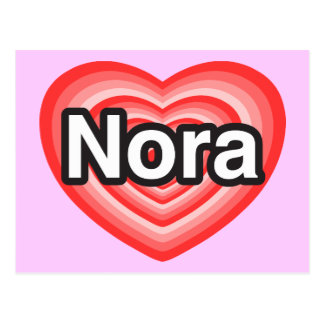 I love Nora. I love you Nora. Heart Postcard