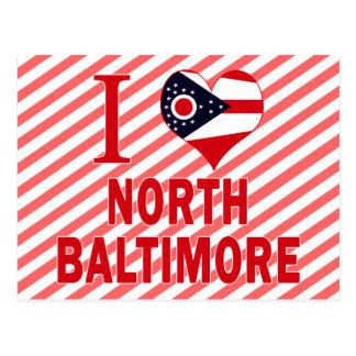 I love North Baltimore, Ohio Postcard