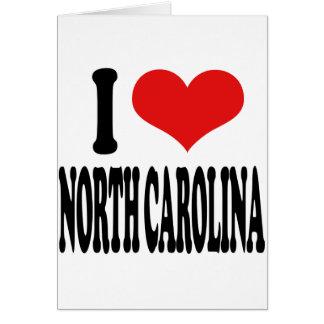 I Love North Carolina Greeting Cards