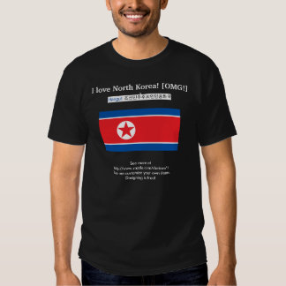 I love North Korea! [OMG!] :) Also: DPRK in Hangul Shirt