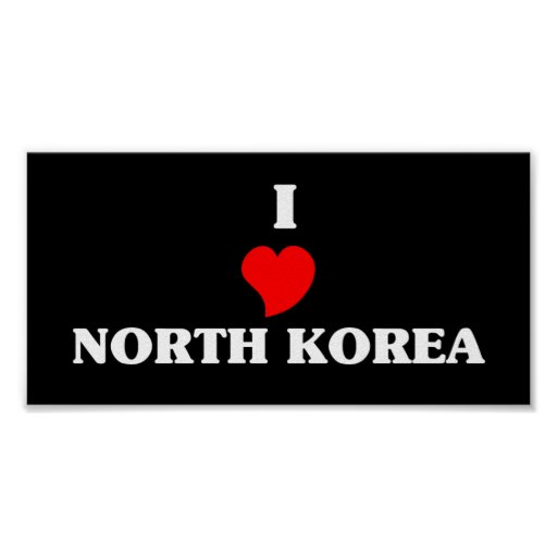 I Love North Korea Poster