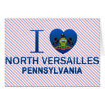 I Love North Versailles, PA Greeting Cards