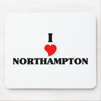 I love Northampton Mouse Pad
