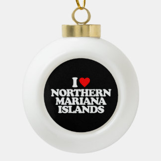 I LOVE NORTHERN MARIANA ISLANDS ORNAMENT
