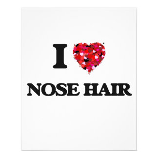 "I love Nose Hair 4.5"" X 5.6"" Flyer"