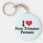 I Love Nose Trimmer Persons Key Chains