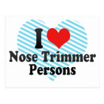 I Love Nose Trimmer Persons Post Cards