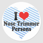 I Love Nose Trimmer Persons Round Sticker