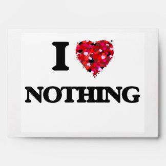I Love Nothing Envelope