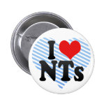 I Love NTs Pinback Buttons
