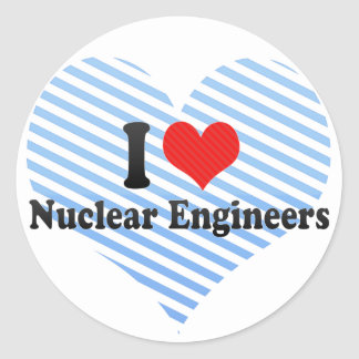 I Love Nuclear Engineers Round Stickers
