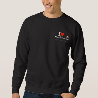 I Love Nudibranchs Sweatshirt for men