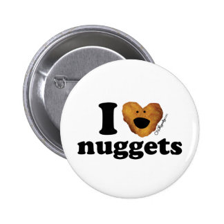 I love nuggets 2 inch round button