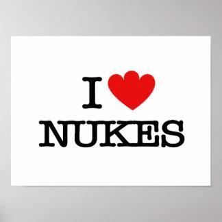I Love Nukes Poster