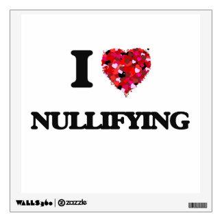 I Love Nullifying Wall Sticker