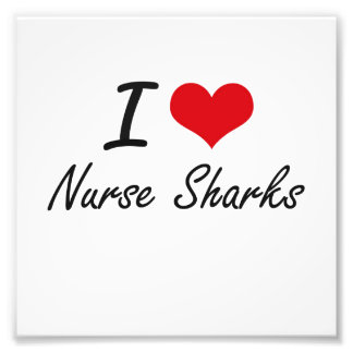I love Nurse Sharks Photo Print