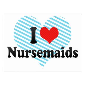 I Love Nursemaids Post Cards
