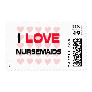 I LOVE NURSEMAIDS POSTAGE STAMP