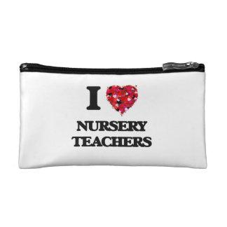 I love Nursery Teachers Cosmetics Bags