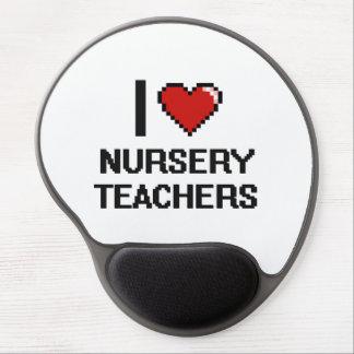 I love Nursery Teachers Gel Mouse Pad
