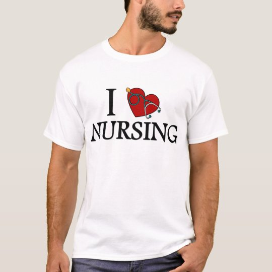 I Love Nursing T-Shirt