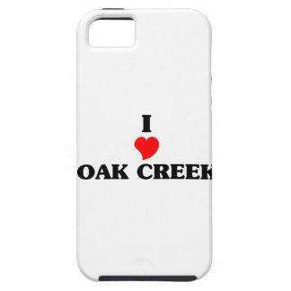 I love Oak Creek iPhone 5 Cover