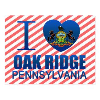 I Love Oak Ridge, PA Postcard