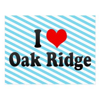 I Love Oak Ridge, United States Postcard