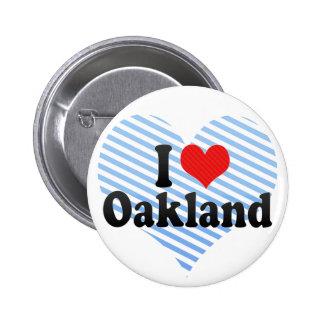 I Love Oakland Pinback Buttons