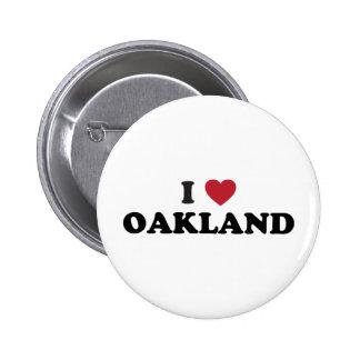 I Love Oakland California Button