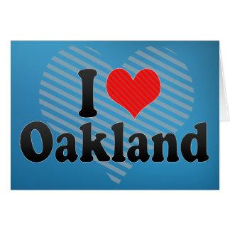 I Love Oakland Card