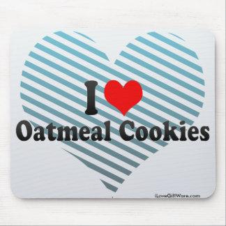 I Love Oatmeal Cookies Mouse Pad